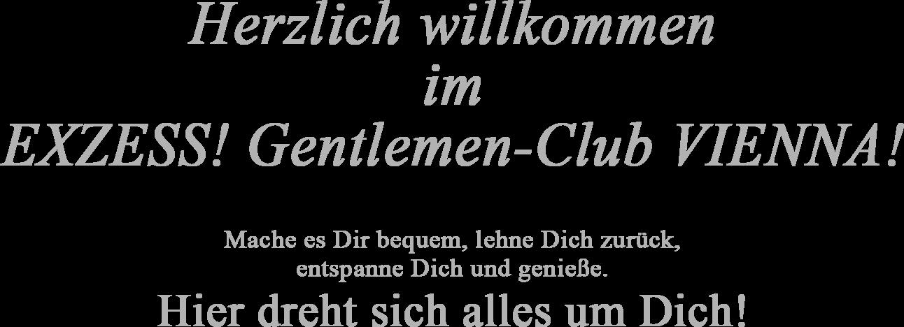 Willkommen im EXZESS! Gentlemen-Club